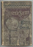 Hunter Sifter Cook Book 1884